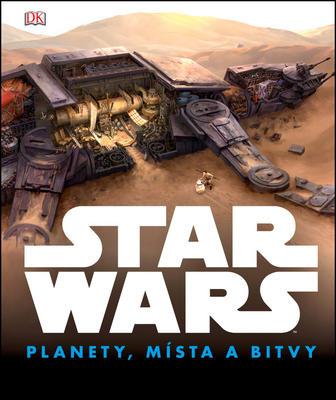 STAR WARS Planety, místa a bitvy
