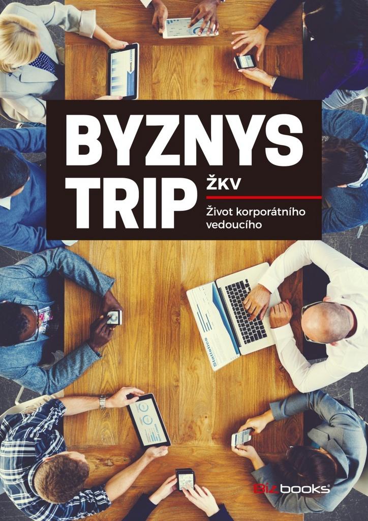 Byznys trip ŽKV
