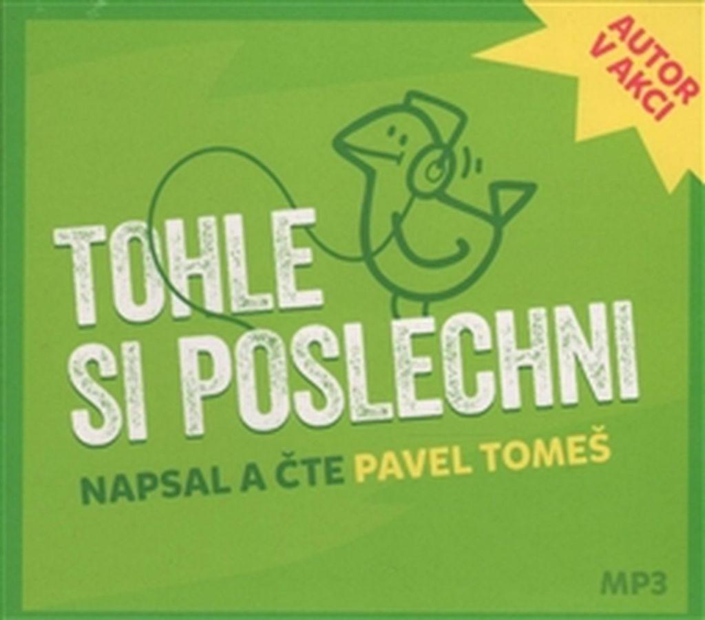 Tohle si poslechni - Pavel Tomeš