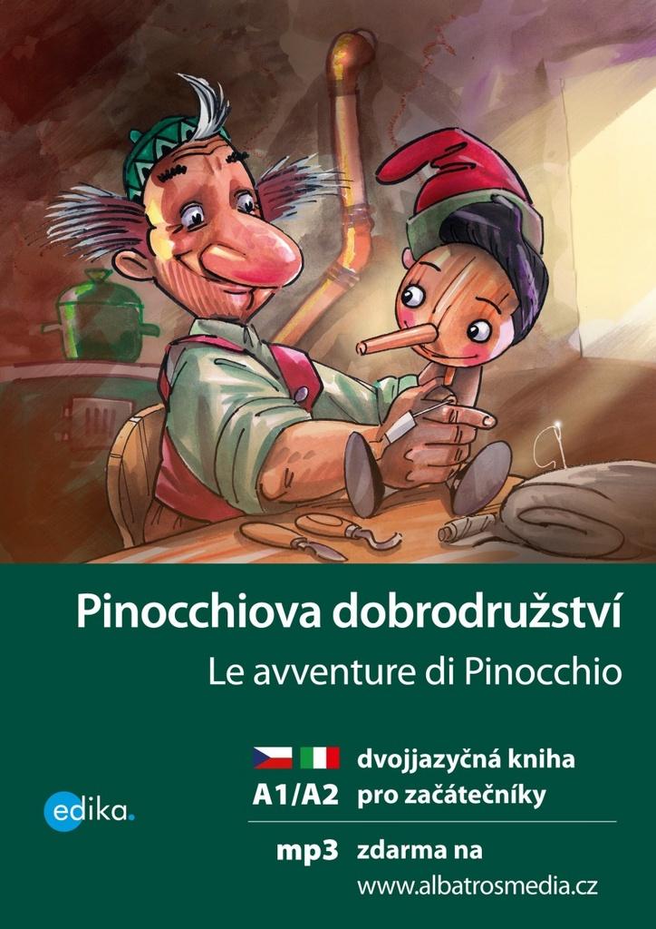 Pinocchiova dobrodružství Le avventure di Pinocchio (A1/A2) - Valeria De Tommaso
