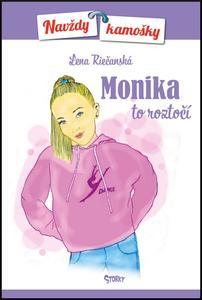 Obrázok Monika to roztočí (Navždy kamošky 3)