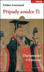 Obrázok Případy soudce Ti. Diplomacie v kimonu