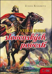 Obrázok Veľká kniha slovenských povestí 1. diel