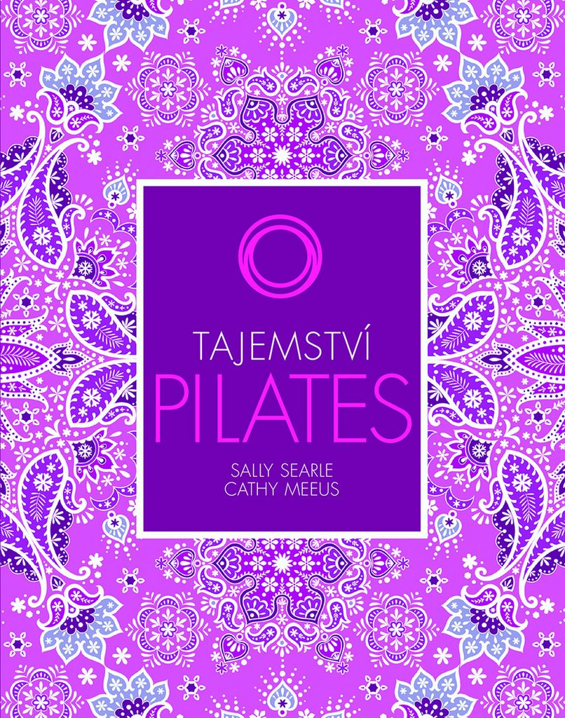 Tajemství Pilates - Cathy Meeus