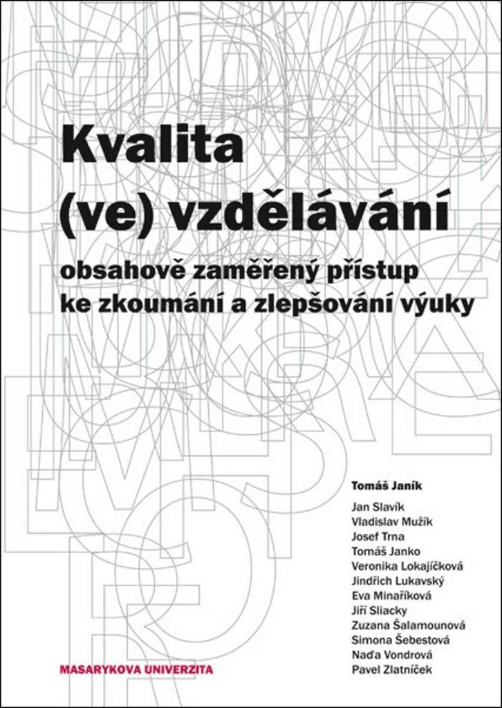 Kvalita (ve) vzdělávání - Tomáš Janík