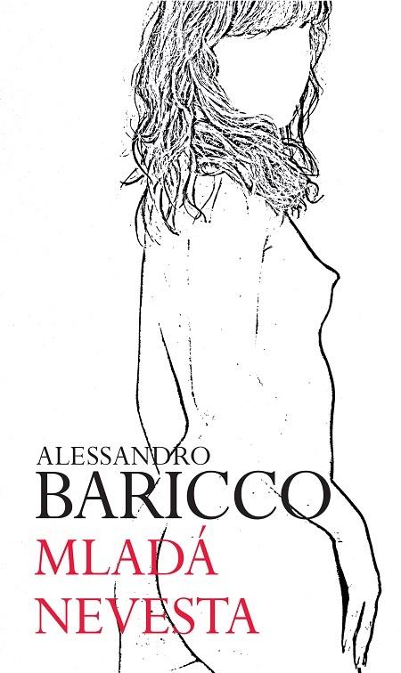 Mladá nevesta - Alessandro Baricco