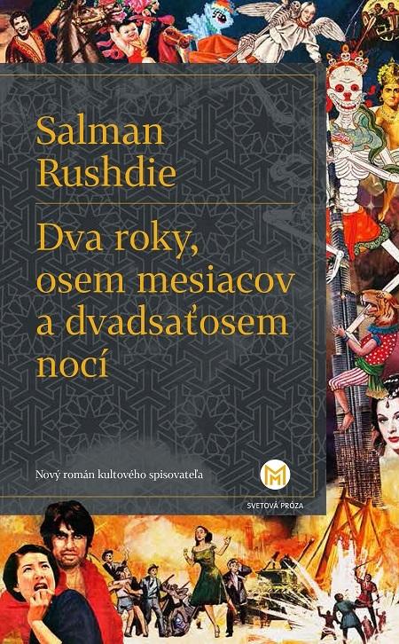 Dva roky, osem mesiacov a dvadsaťosem no - Salman Rushdie