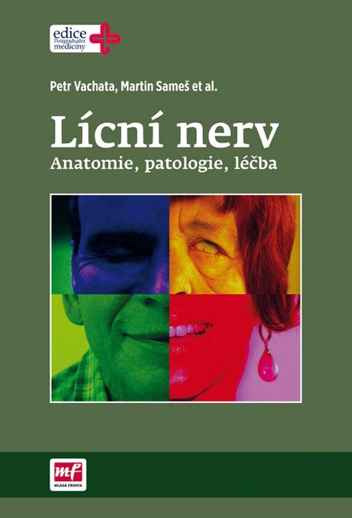 Lícní nerv - Petr Vachata, Martin Sameš
