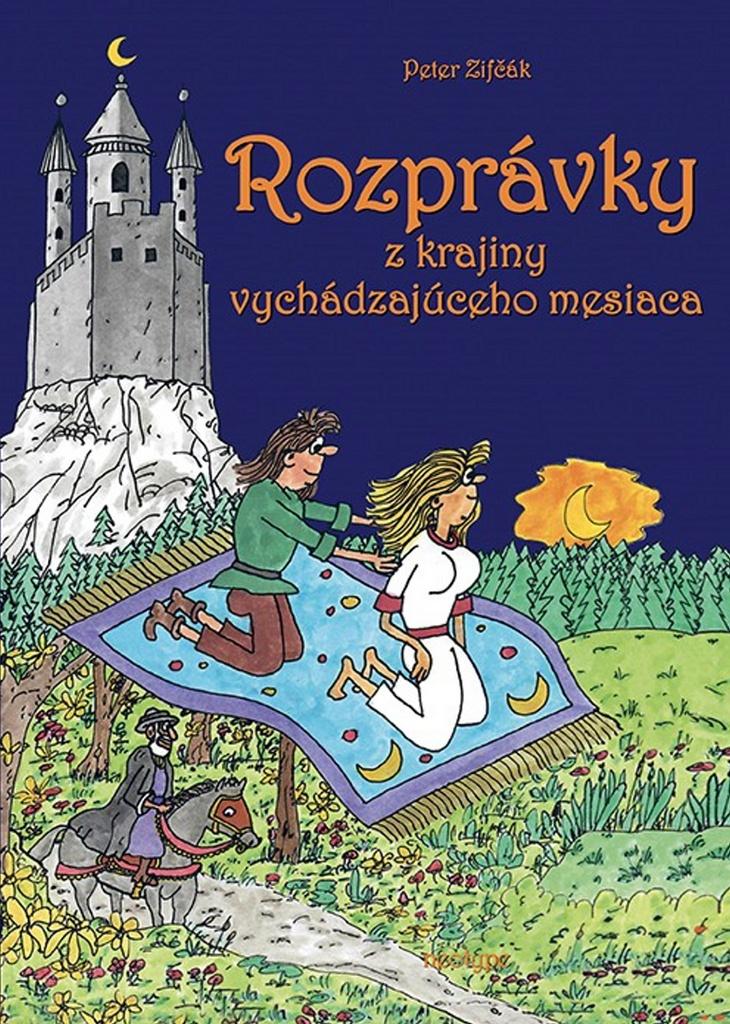 Rozprávky z krajiny vychádzajúceho mesiaca - Peter Zifčák