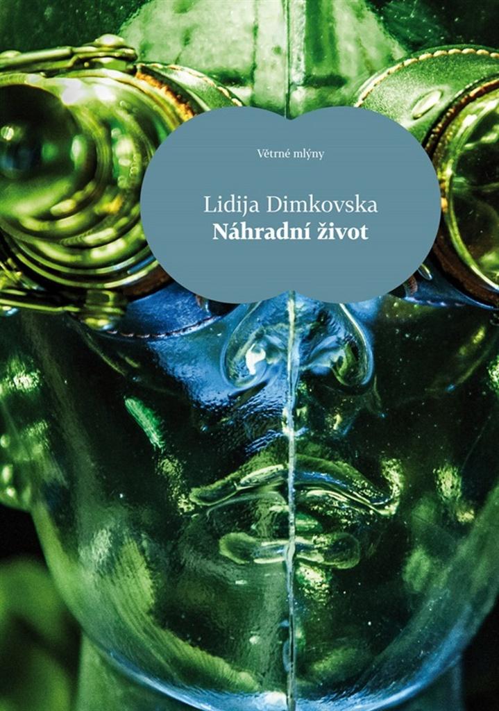 Náhradní život - Lidija Dimkovska