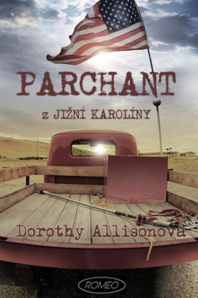 Parchant z Jižní Karolíny - Dorothy Allisonová