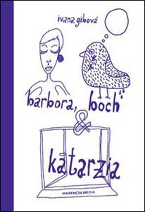 Obrázok Barbora, bôch & katarzia