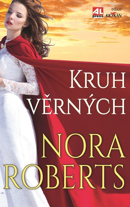 Kruh věrných - Nora Robertsová