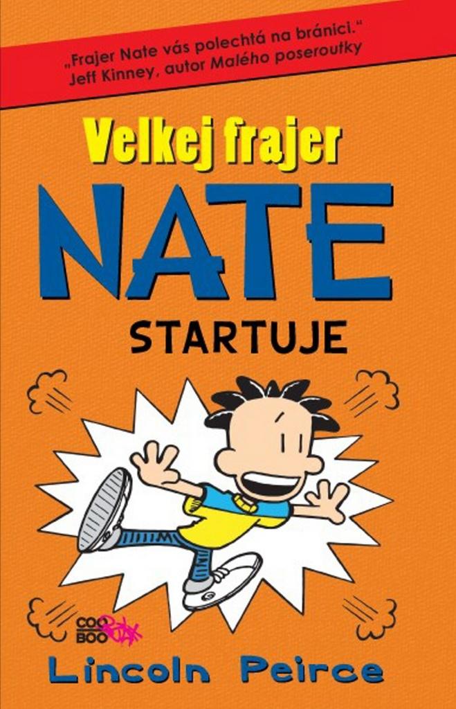 Velkej frajer Nate Startuje (8) - Lincoln Peirce