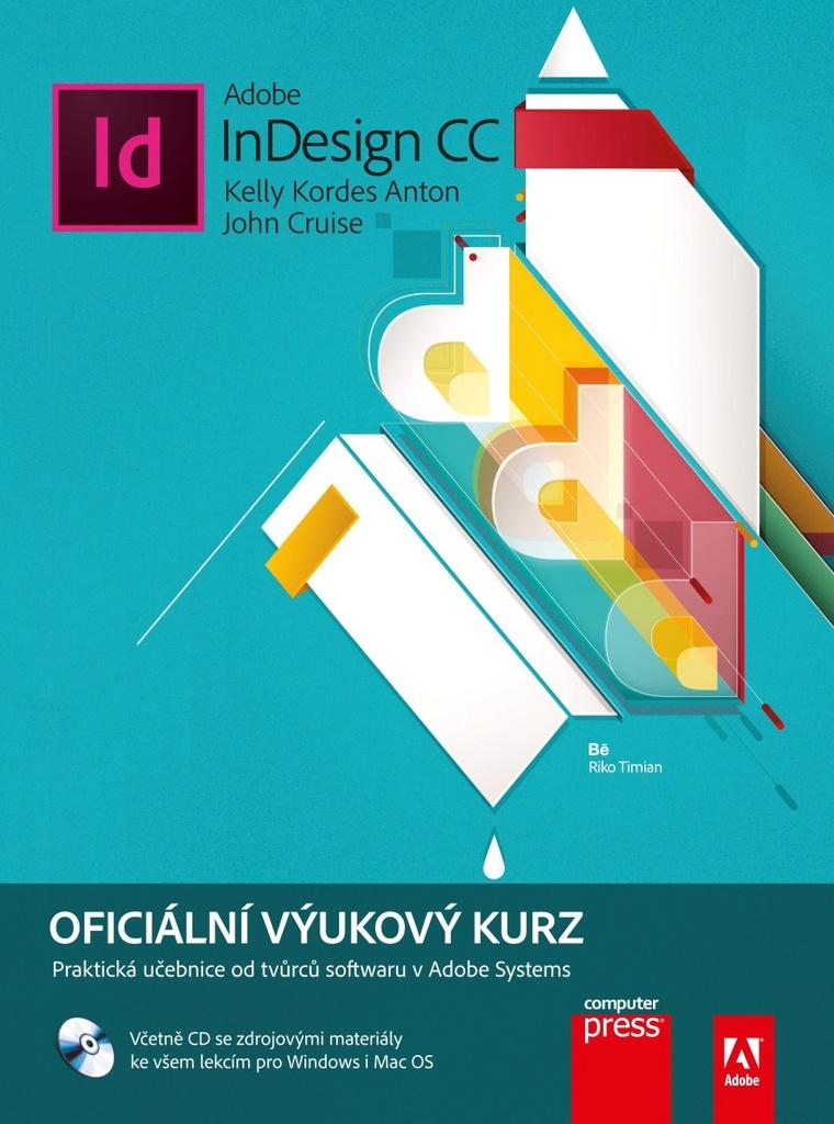 Adobe InDesign CC - John Cruise, Kelly Kordes Anton