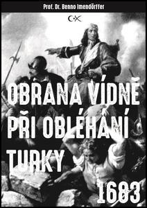 Obrázok Obrana Vídně při obléhání Turky 1683