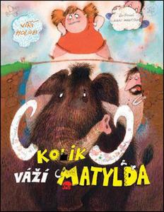 Obrázok Kolik váží Matylda