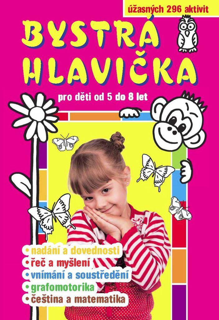 c9584a767 Bystrá hlavička pro děti od 5 do 8 let | KNIHCENTRUM.cz