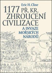 Obrázok 1177 př. Kr. Zhroucení civilizace a invaze mořských národů