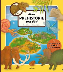Obrázok Atlas prehistorie pro děti