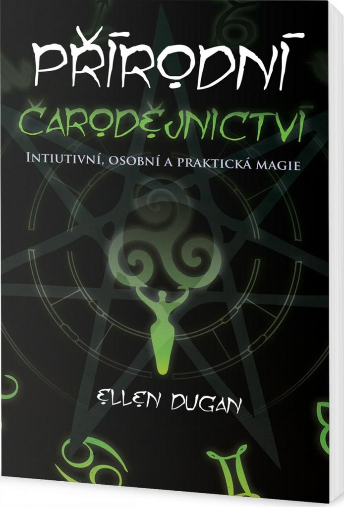 Přírodní čarodějnictví - Ellen Duganová