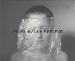 Obrázok Pavel Baňka Reflexe
