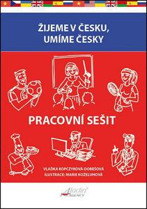Obrázok Žijeme v Česku, umíme česky Pracovní sešit