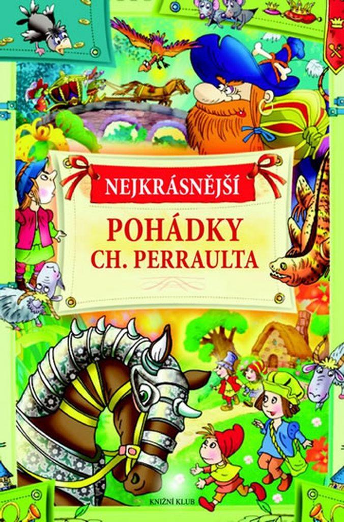 Nejkrásnější pohádky Ch. Perraulta
