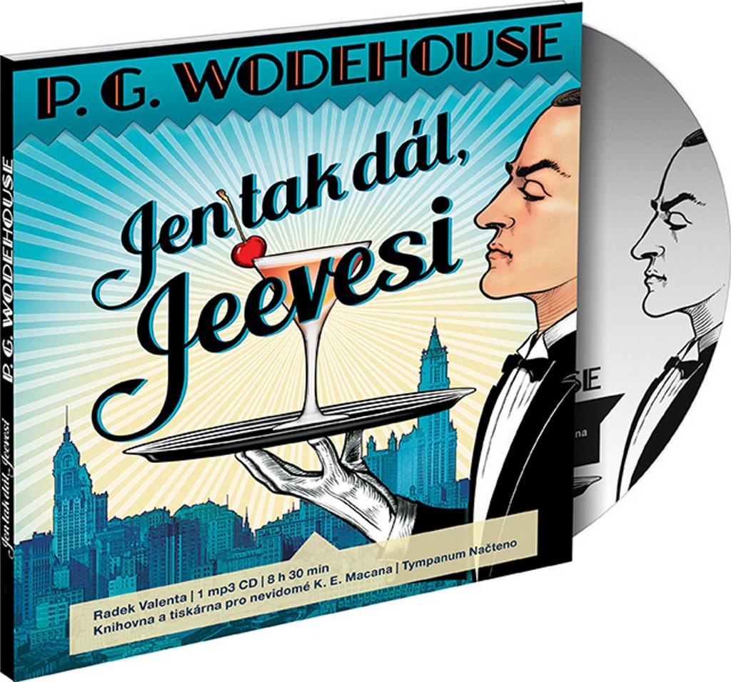 Jen tak dál, Jeevesi - Pelham Grenville Wodehouse