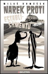Obrázok Narek proti establishmentu
