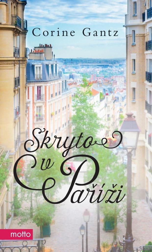 Skryto v Paříži - Corine Gantz