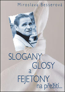 Obrázok SLOGANY, GLOSY A FEJETONY na přežití...