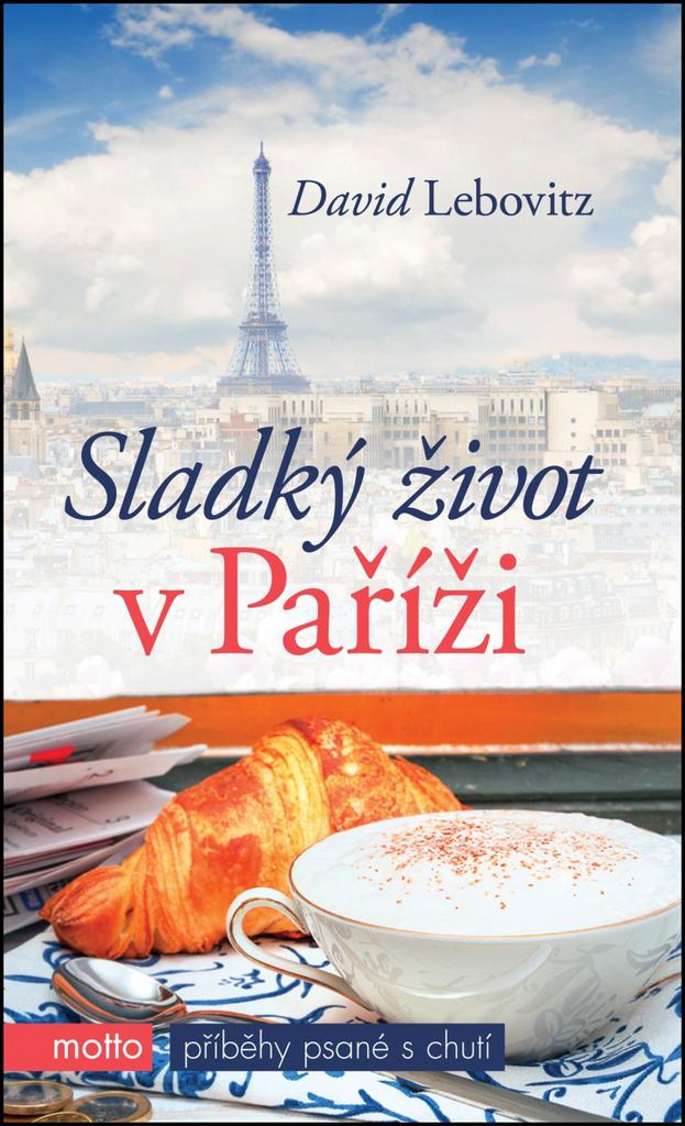 Sladký život v Paříži - David Lebovitz