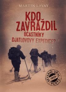 Obrázok Kdo zavraždil účastníky Djatlovovy expedice?