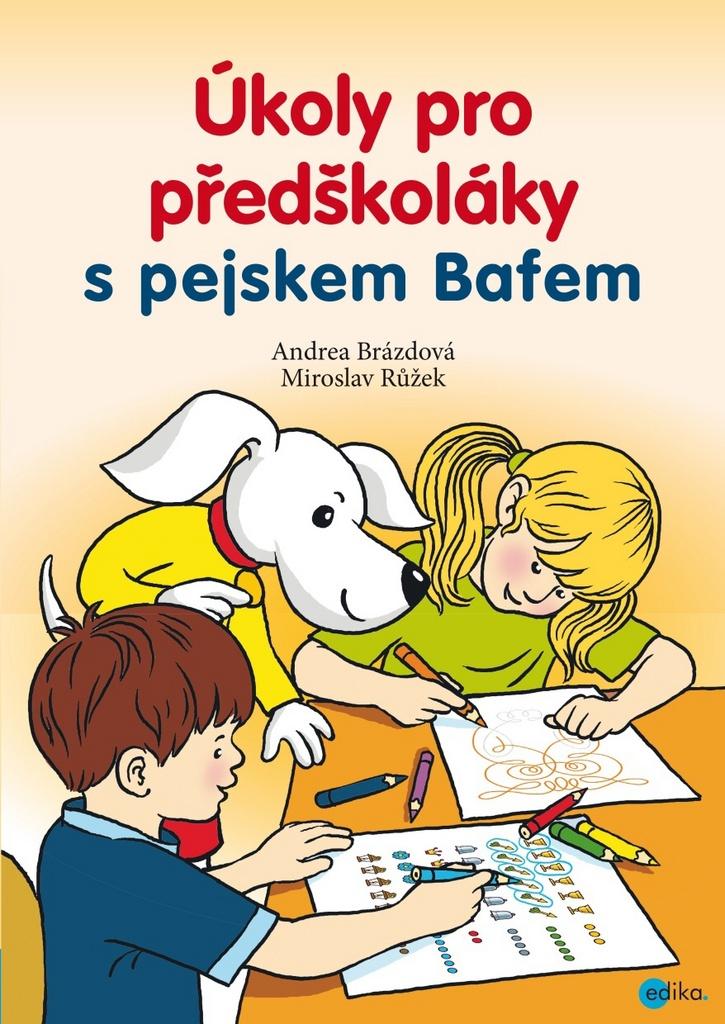 Úkoly pro předškoláky s pejskem Bafem - Andrea Brázdová