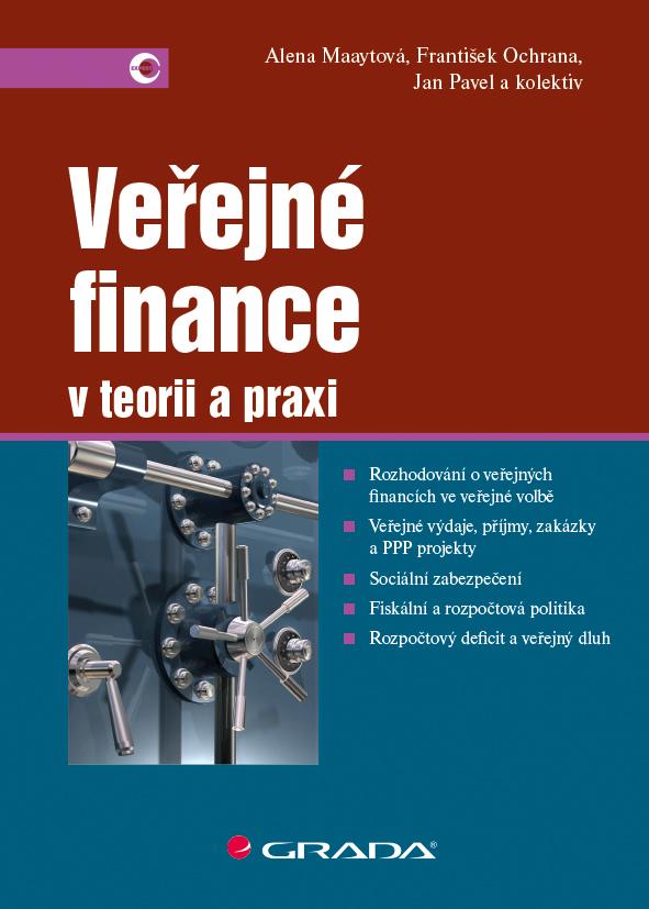 Veřejné finance - František Ochrana, Alena Maaytová, Jan Pavel