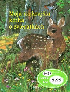 Obrázok Moja najkrajšia kniha o zvieratkách