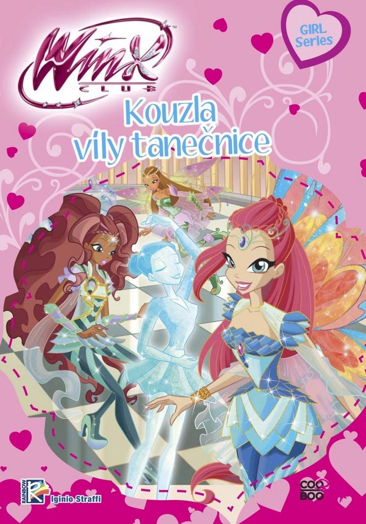 Winx Girl Series Kouzla víly tanečnice (1) - Iginio Straffi