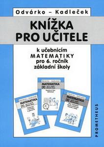 Obrázok Knížka pro učitele k učebnicím matematiky pro 6.r.ZŠ