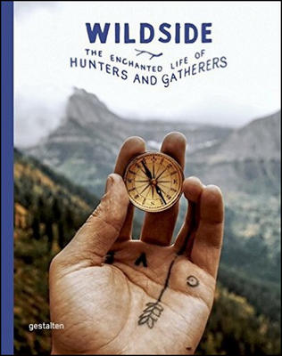 Obrázok Wildside: The Enchanted Life of Hunters and Gatherers