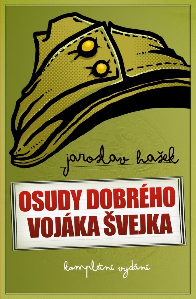 Dobrý voják Švejk - Jaroslav Hašek