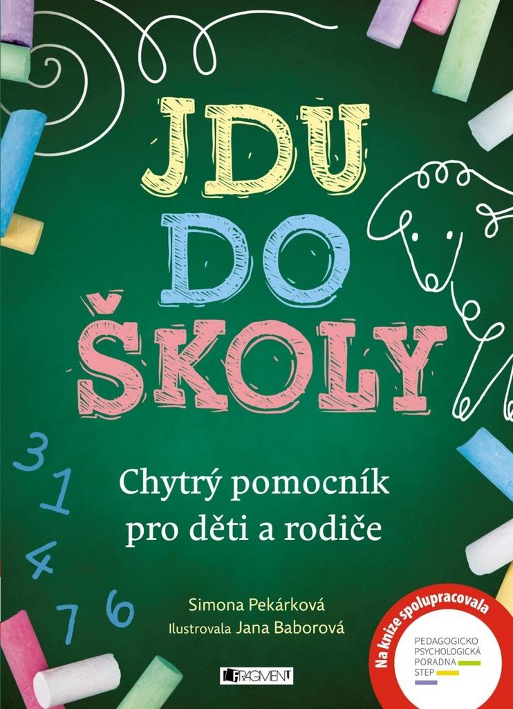 Jdu do školy - Simona Pekárková