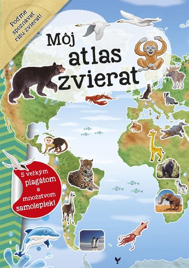 Môj atlas zvierat - Galia Lami Dozo - van der Kar