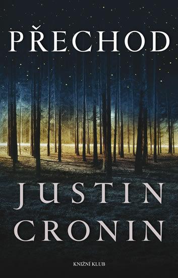 Přechod (1) - Justin Cronin