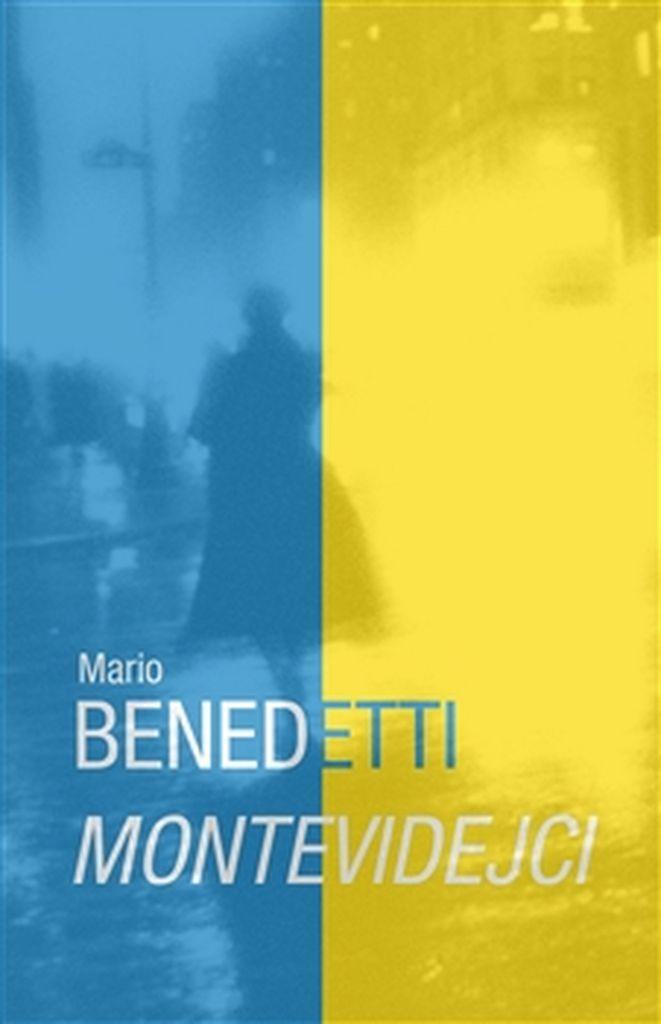 Montevidejci - Mario Benedetti