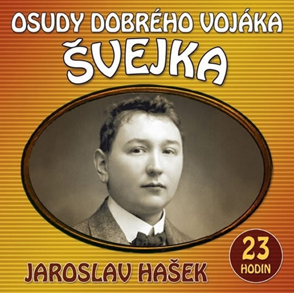 Osudy dobrého vojáka Švejka - Jaroslav Hašek