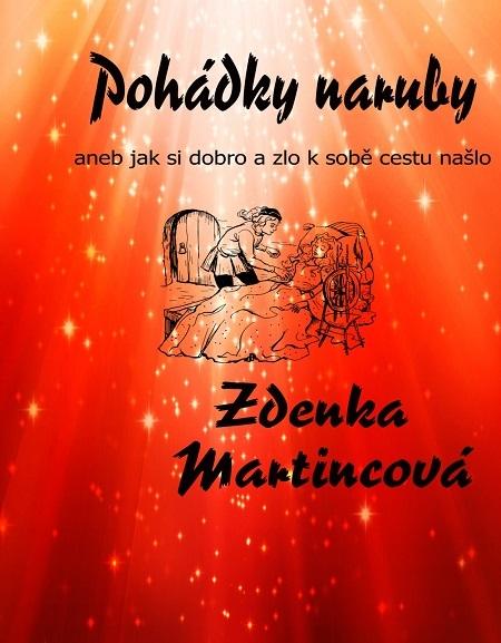 Pohádky naruby - Zdeňka Martincová