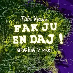 Obrázok Fak ju en dáj Brazília v kŕči