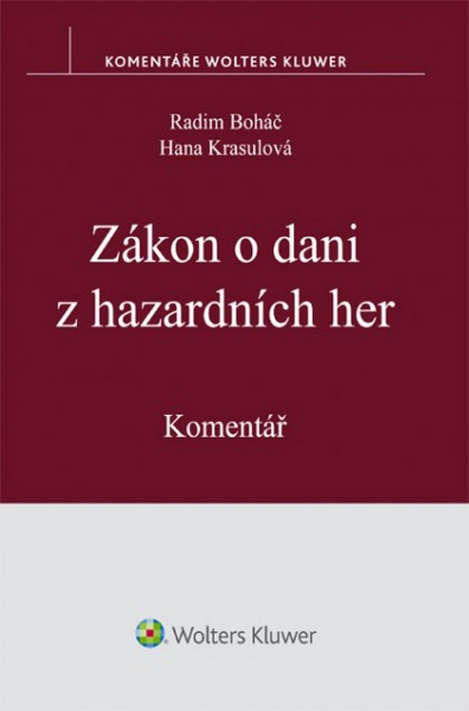 Zákon o dani z hazardních her - Hana Krasulová, Radim Boháč