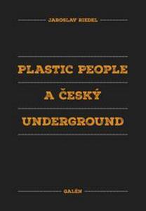 Obrázok Plastic people a český underground